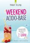 Il Weekend Acido-Base eBook Margot Hellmiss