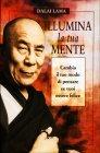 Illumina la Tua Mente Dalai Lama