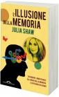 L'Illusione della Memoria Julia Shaw