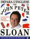 Impara l'Inglese con John Peter Sloan Corso Completo