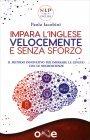 Impara l'Inglese Velocemente e Senza Sforzo Paola Iacobini