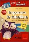 Imparare le Tabelline con il Metodo Analogico (Libro + CD-ROM) Camillo Bortolato