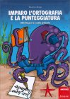 Imparo l'ortografia e la punteggiatura Beatrice Braga