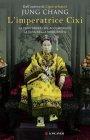 L'Imperatrice Cixi - Jung Chang