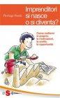 Imprenditori si Nasce o si Diventa? (eBook) Pierluigi Ossola