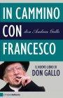 In Cammino con Francesco (eBook) Don Andrea Gallo