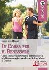 In Corsa per il Benessere (eBook) Luigi Del Buono