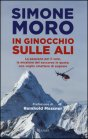 In Ginocchio sulle Ali - Simone Moro