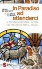 In Paradiso ad Attenderci (eBook) Paolo De Benedetti,  Maurizio Scordino