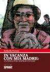 In Vacanza Con Mia Madre (eBook) Raffaella Ferretti