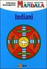 I Miei Piccoli Mandala. Indiani