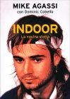 Indoor - La Nostra Storia Dominic Cobello Mike Agassi