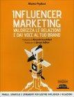 Influencer Marketing - Valorizza le Relazioni e dai Voce al Tuo Brand