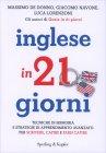 Inglese in 21 Giorni Massimo De Donno Giacomo Navone Luca Lorenzoni