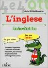 Imparare l'Inglese in 4 e 4'Otto Sirio Di Giuliomaria