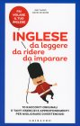 Inglese da Leggere, da Ridere, da Imparare David Dickens Emy Siano