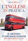 L'inglese in Pratica Silvia Virgulti