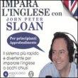 Impara l'Inglese con John Peter Sloan - Per Principianti Approfondimento - Audiocorso in 2 CD
