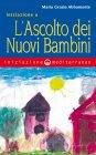 Iniziazione a: l'Ascolto dei Nuovi Bambini (eBook) Maria Grazia Abbamonte