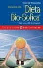 Iniziazione alla Dieta Bio-Sofica eBook