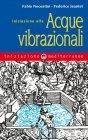 Iniziazione alle Acque Vibrazionali (eBook) Fabio Nocentini, Federico Jeantet
