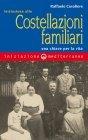 Iniziazione alle Costellazioni Familiari (eBook) Raffaele Cavaliere