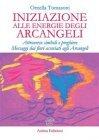 Iniziazione alle Energie degli Arcangeli (eBook) Ornella Tomasoni