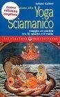 Iniziazione allo Yoga Sciamanico (eBook) Selene Calloni Williams