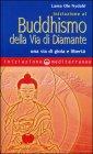 Iniziazione al Buddhismo della Via del Diamante