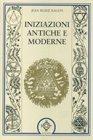Iniziazioni Antiche e Moderne Jean-Marie Ragon