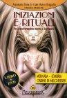 Iniziazioni e Rituali con DVD Allegato Anna Maria Bona Gian Marco Bragadin