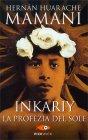 Inkariy - La Profezia del Sole Hernàn Huarache Mamani