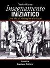 Insegnamento Iniziatico (eBook) Dario Atena