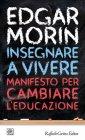 Insegnare a Vivere - Edgar Morin