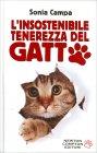 L'Insostenibile Tenerezza del Gatto - Libro di Sonia Campa