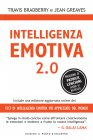 Intelligenza Emotiva 2.0 (eBook) Travis Bradberry Jean Greaves