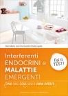 Interferenti Endocrini e Malattie Emergenti Alain Collomb