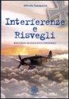 Interferenze e Risvegli