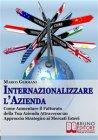 Internazionalizzare l'Azienda (eBook) Marco Germani