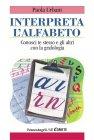 Interpreta l'Alfabeto (eBook) Paola Urbani