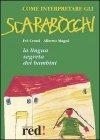 Come Interpretare gli Scarabocchi (Vecchia Edizione)