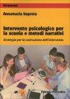 Intervento Psicologico per la Scuola e Metodi Narrativi