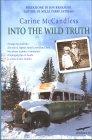 Into the Wild Truth - La verità su mio fratello Carine McCandless
