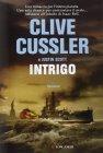 Intrigo - Clive Cussler, Justin Scott