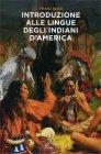 Introduzione alle Lingue degli Indiani d'America Franz Boas