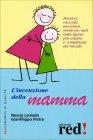 L'Invenzione della Mamma Nessia Laniado Gianfilippo Pietra