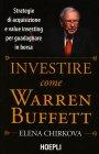 Investire come Warren Buffet Elena Chirkova