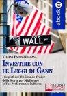 Investire con le Leggi di Gann (eBook) Vitiana Paola Montana