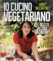 Io Cucino Vegetariano Mary McCartney