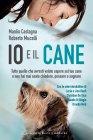 Io e il Cane (eBook) Manlio Castagna, Roberto Mucelli